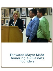 Fanwood Mayor Mahr honoring K-9 Resorts founders